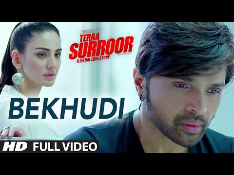 BEKHUDI Full Video Song | TERAA SURROOR | Himesh Reshammiya, Farah Karimaee | T-Series
