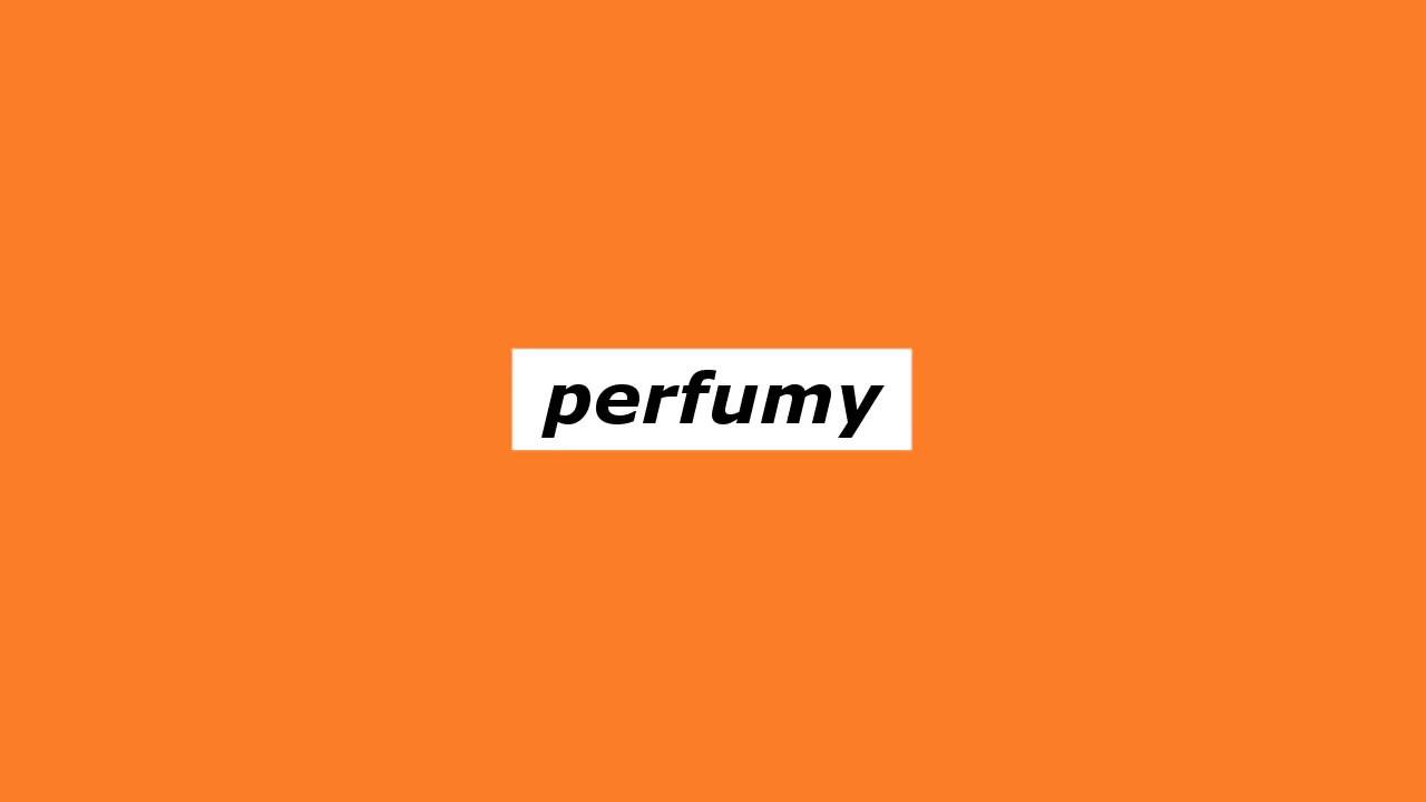 Perfumy @prod. Saavane