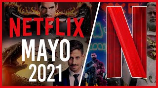 Estrenos Netflix Mayo 2021 | Top Cinema