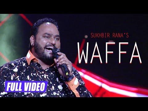 New Punjabi Song 2018 || Waffa || Sukhbir Rana