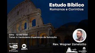 03. Estudo Bíblico - Romanos e Coríntios - A Verdadeira Esperança de Salvação