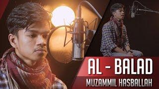 MUZAMMIL HASBALLAH || SURAT AL BALAD