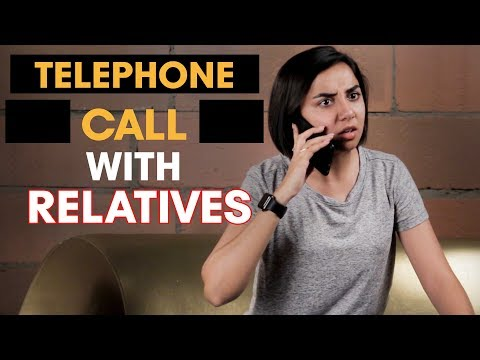 Telephone Call With Relatives | MostlySane