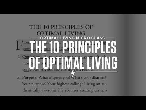 The 10 Principles of Optimal Living