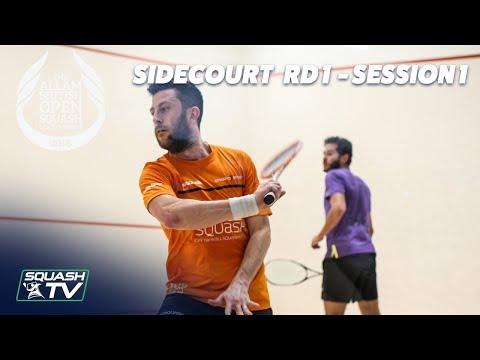 Squash: Allam British Open 2018 - Rd 1 Sidecourt Livestream