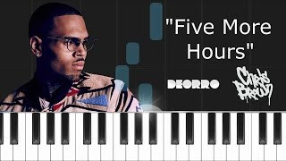 Deorro X Chris Brown Five More Hours Piano Tutorial - Cover - How To Play - Synthesia.mp3