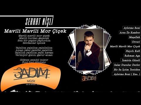 Serhat Nişli - Mavili Mavili Mor Çiçek ( Official Lyric Video )