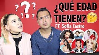 ADIVINANDO LA EDAD DE YOUTUBERS FT. SOFIA CASTRO - Keff Guzmán