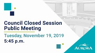 Youtube video::November 19, 2019 Council Closed Session Public Meeting