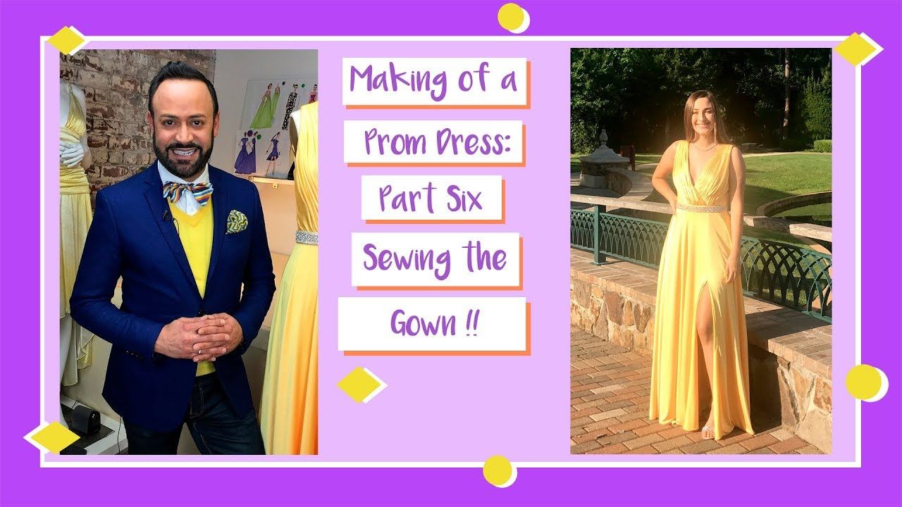 0c864fa3cf Making of a Prom Dress  Part Six--Sewing The Gown - YouTube