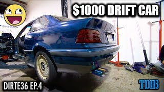 Our $1000 E36 Drift Build Finally Hits the Streets! - Project DirtE36 Ep.4