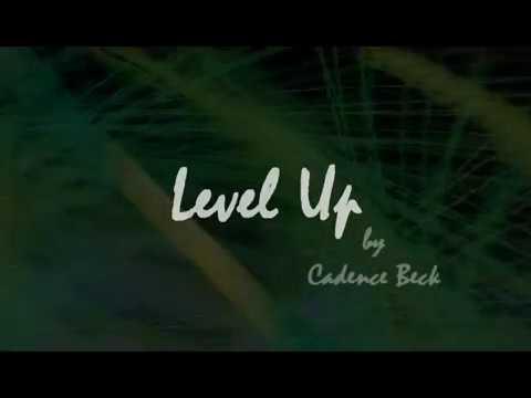 Level Up !!!  original Cadence Beck