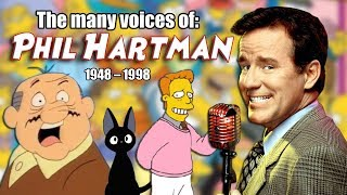Many Voices of PHIL HARTMAN (A tribute to Phil and the characters he voiced)