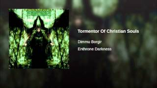 Tormentor Of Christian Souls