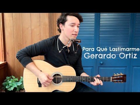 Gerardo Ortiz - Para Qué Lastimarme (Johan Sotelo)