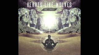Hearts Like Wolves - The Cause