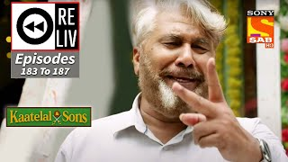 Weekly ReLIV - Kaatelal \u0026 Sons - 2nd August 2021 To 6th August 2021 - Episodes 183 To 187