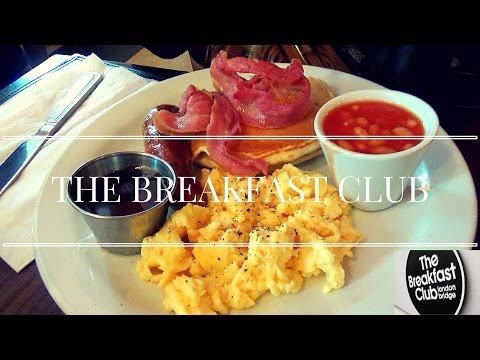 The Breakfast Club   London Bridge   Best Breakfast in London?