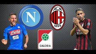 Napoli vs AC Milan, Calcio A, Prediction Match 18-11-2017