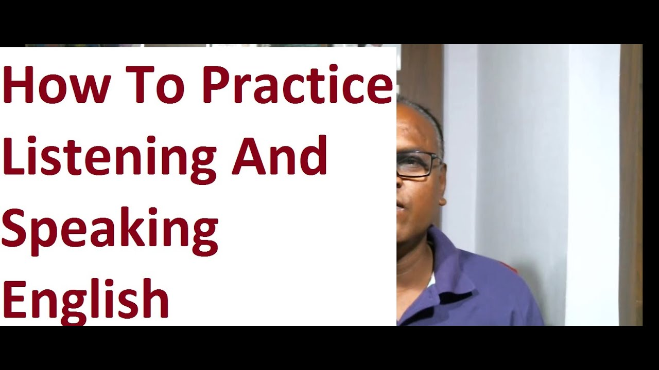 How To Practise Listening And Speaking English Online! An Indian English  Teacher Through Skype !