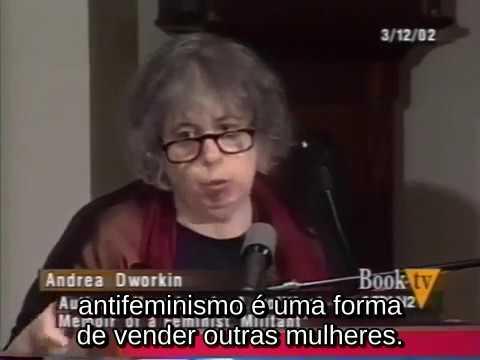 Andrea Dworkin // Heartbreak: A Biografia Política de Uma Militante Feminista