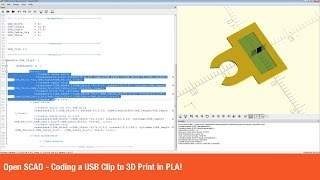 Open SCAD - Coding a USB Clip to 3D Print in PLA!