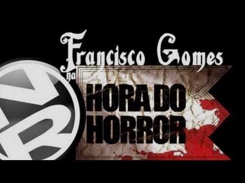 Francisco Gomes | HORA DO HORROR