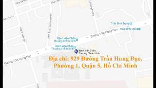 Địa chỉ, giờ làm việc Bệnh viện Chấn Thương Chỉnh Hình, Hồ Chí Minh