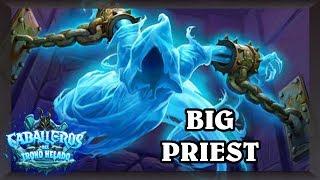 BIG PRIEST, el mazo de highroll de Sacerdote [Hearhstone Construido]