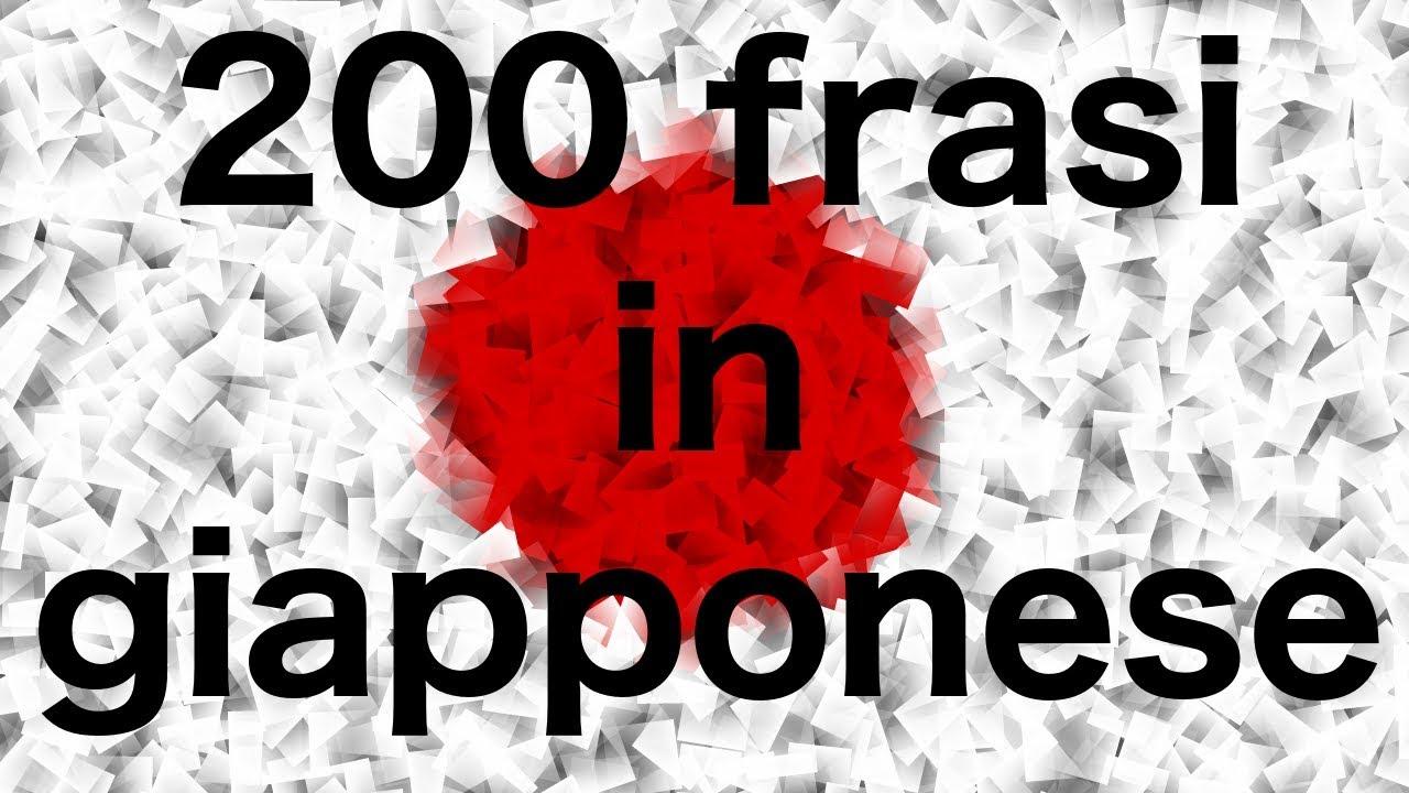 Impara Il Giapponese 200 Frasi In Giapponese Youtube