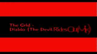 The Grid - Diablo (The Devil Rides Out Mix)