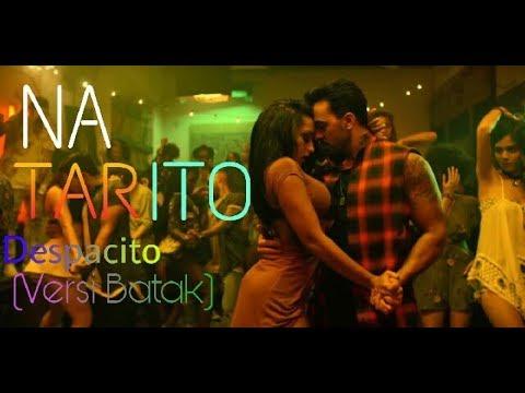 Despacito - Natarito - (Versi Batak) Lagu BATAK TERBARU 2017