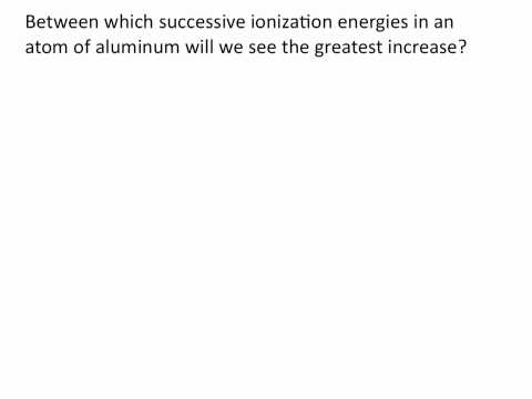 Ionization Energies - Chemistry Tutorial