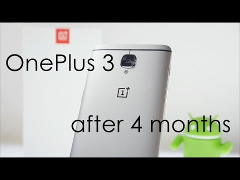 OnePlus 3 Long Term Review with 4 months of use