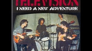 "Television - Adventure LP Outtakes,""I Need a New Adventure"" boot,CD rip,16 songs,76 mins."