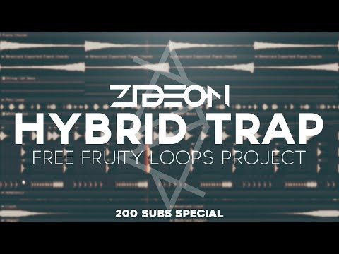 Zideon's Free Hybrid Trap FLP (Getter, Snails, Zomboy, Boombox Cartel Style) | 200 Subs Special