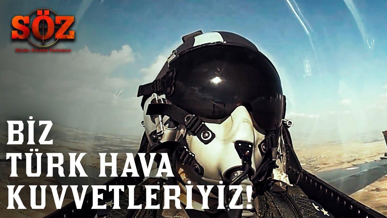 Söz | 61.Bölüm - Biz Türk Hava Kuvvetleriyiz!