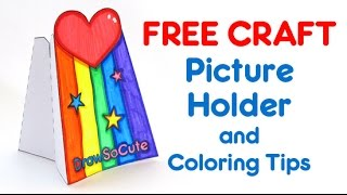 How to make Draw So Cute Picture Holder Craft FREE + Coloring Tips