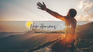 Deep Roots / Pastor Larry Rogers // NEW HORIZONS CHURCH