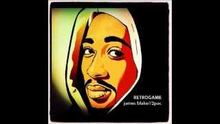 Retrogame (James Blake/2Pac mashup)