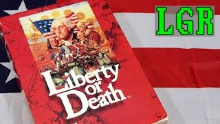 LGR - Liberty or Death - DOS PC Game Review