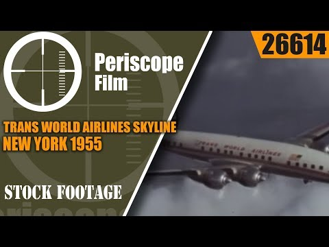 TRANS WORLD AIRLINES  SKYLINE NEW YORK  1955 BIG APPLE PROMOTIONAL FILM 26614