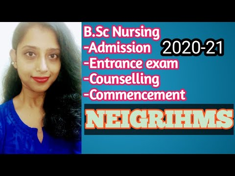 BSc Nursing admission/NEIGRIHMS/entrance exam/counselling ...