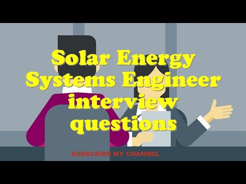 Solar Energy Systems Engineer interview questions