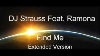 DJ Strauss Feat. Ramona - Find Me (Extended Version)