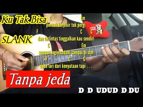 Slank Ku Tak Bisa Tutorial Petikan Versi Ridho Terbaru Thanks uda mampir di channelku... semoga vide.