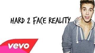Justin Bieber - Hard 2 Face Reality ft. Poo Bear (Lyrics)