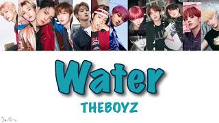 【Water】THEBOYZ (カナルビ/和訳/ハングル)