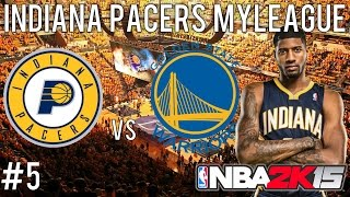 NBA 2K15 Indiana Pacers MyLEAGUE: The Red-Hot Warriors (EP5)