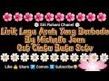 Lirik lagu Michelle Joan Arah Yang Berbeda Ost Cinta buta Sctv